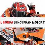 Repsol Honda Luncurkan Motor Teranyar